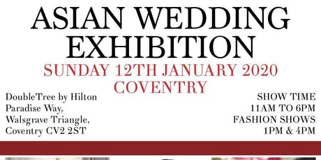 Asian Wedding Exhibition - Coventry   tickets
