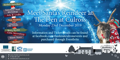 Meet Santa's Reindeer at The Den at Culross