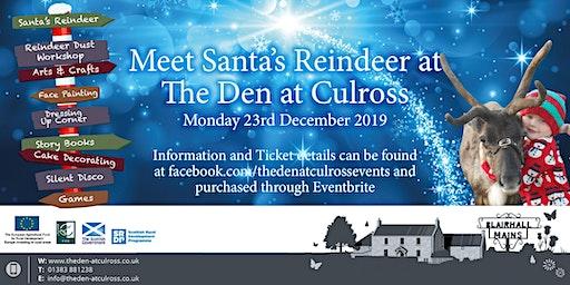 Meet Santa's Reindeer at The Den at Culross
