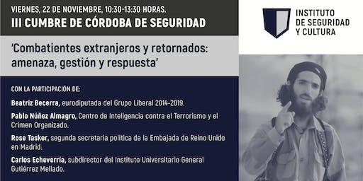 'Combatientes extranjeros y retornados: amenaza, gestión y respuesta'