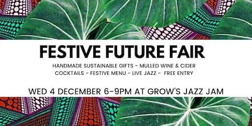 Festive Future Fair at Grow