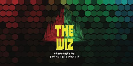 The Wiz, by ACT Glitteratti tickets