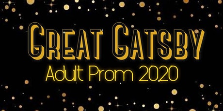 Great Gaspy 2020 Adult Prom tickets