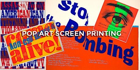 POP ART Screen Printing tickets