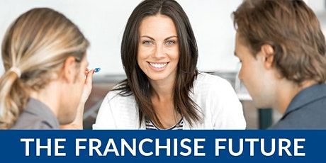 The Approved Franchise Association FREE meet up Manchester tickets