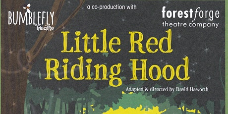 Forest Forge Little Red Riding Hood tickets