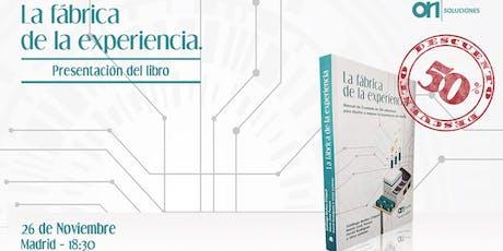 """Presentación Libro """"La fábrica de la Experiencia"""" entradas"""