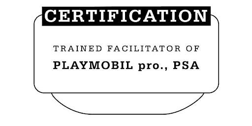 Trained Facilitator of PLAYMOBIL pro., PSA – mit Mathias Haas
