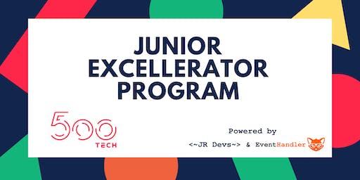Junior Excellerator Program  #2 - 500Tech