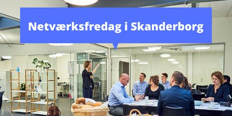 Netværksfredag (Skanderborg) tickets