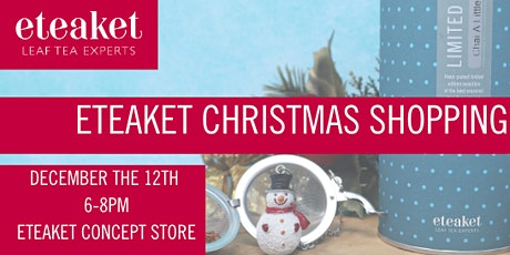 eteaket Christmas Shopping Evening tickets