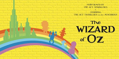 The Wizard of Oz, by ACT Sparklers and Twinklers tickets