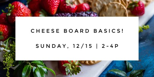 Cheese Boards 101