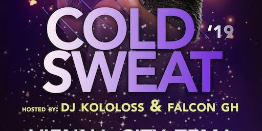 COLD SWEAT 19