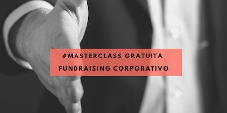 Masterclass Gratuita Fundraising Corporativo bilhetes