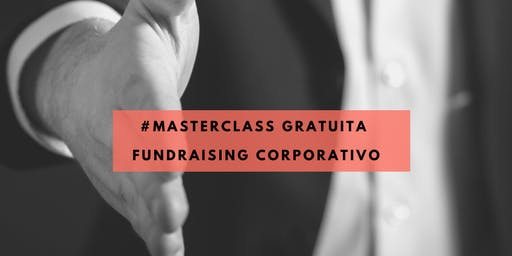 Masterclass Gratuita Fundraising Corporativo