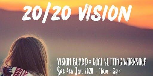 20/20 Vision - Vision Board & Goal Setting Workshop