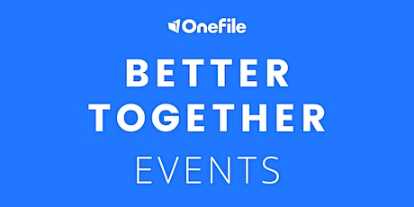 Better Together - With OneFile and Customers, Stephenson College | Morning Session tickets