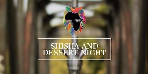 Shisha and Dessert Night