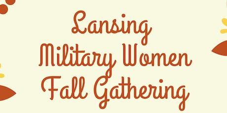 Lansing Military Women Fall Gathering tickets