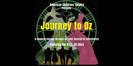 Journey to Oz, by ACT All-Stars tickets