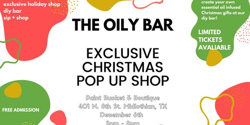 THE OILY BAR EXCLUSIVE CHRISTMAS POP UP SHOP
