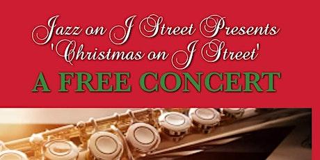 Jazz on J Street, Presents Christmas on J Street tickets
