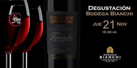 Degustación Bodegas Bianchi entradas