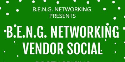B.E.N.G. NETWORKING VENDOR SOCIAL