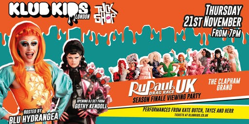 Drag Race UK VIEWING PARTY FINALE  - LONDON (hosted by Blu and more)