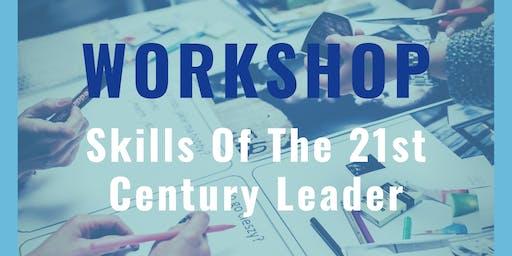 Workshop - Leadership Skills of the 21st Century