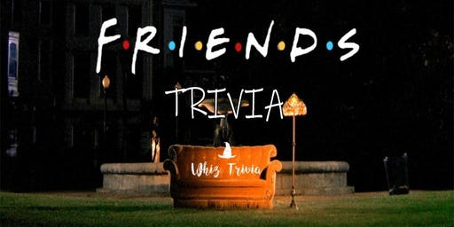 Friends Trivia Night