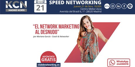 """""""El Network Marketing al desnudo"""" & Speed Networking entradas"""