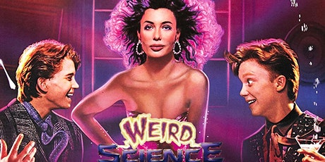 Drunken Cinema: WEIRD SCIENCE - 35th Anniversary Screening! - SOLD OUT! tickets