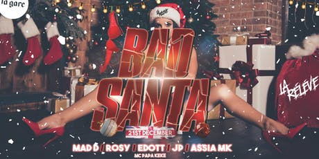 La RéLèVe ✘ BAD SANTA tickets