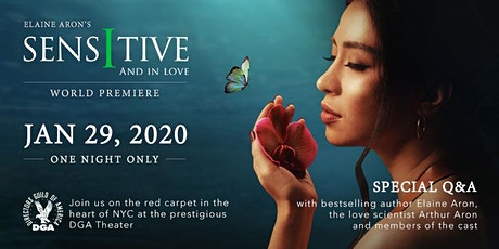 SENSITIVE AND IN LOVE FILM PREMIERE AND BENEFIT tickets