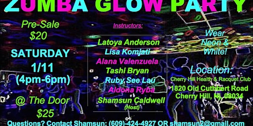 Zumba Glow Party on 1/11/20 at Cherry Hill Racquet Club