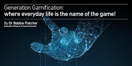 Generation Gamification: where everyday life is the name of the game! tickets