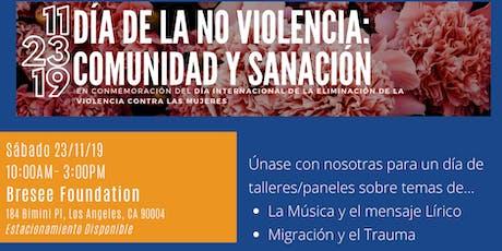 Día de la No Violencia: Comunidad y Sanación   entradas
