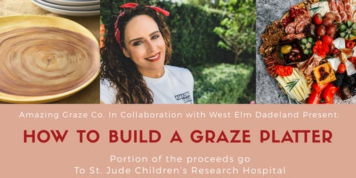 Amazing Graze Co.  Presents: How to Build a Graze Platter