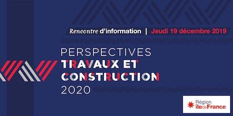 Réunion d'information Perspectives Travaux et Constructions billets