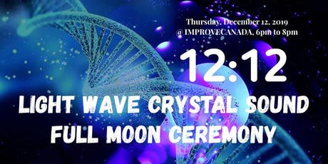 12:12 Full Moon Crystal Sound Ceremony tickets