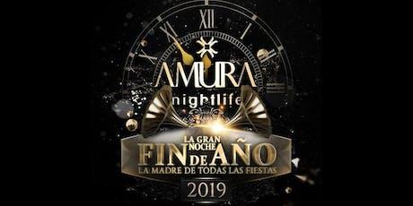 Noche de FIN DE AÑO | AMURA entradas