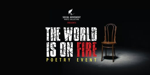 The World is on Fire poetry event