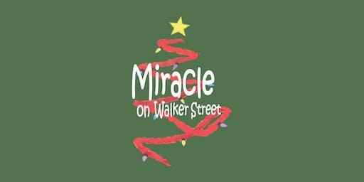 Miracle on Walker Street