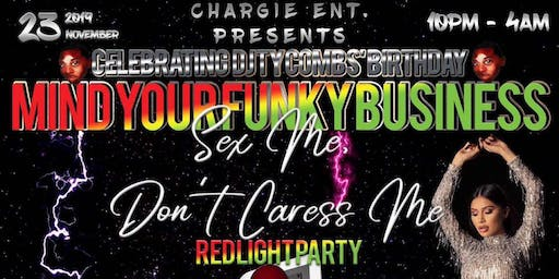 MIND YOUR FUNKY BUSINESS