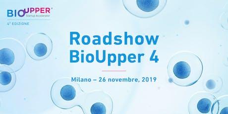 Roadshow BioUpper 4 | Milano biglietti