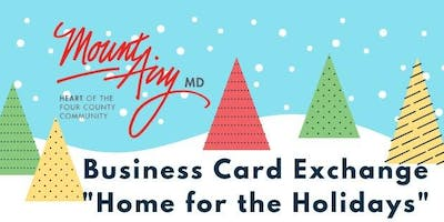 """December Business Card Exchange """"Home for the Holidays"""""""