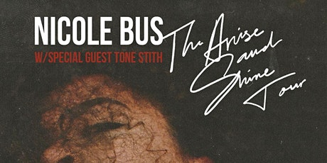 Nicole Bus + Tone Stith tickets