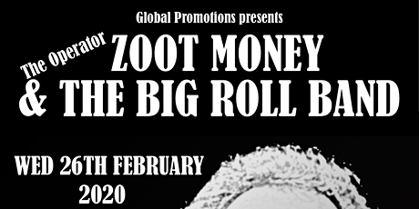 ZOOT MONEY & THE BIG ROLL BAND tickets